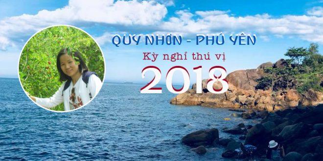 FEEDBACK: Kỳ nghỉ hè thú vị ở Quy Nhơn – Phú Yên
